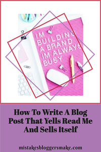 How-To-Write-A-Blog-Post-That-Yells-Read-Me-And-Sells-Itself