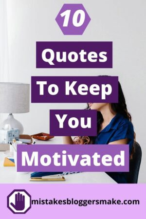 10-Quotes-to-keep-you-motivated-
