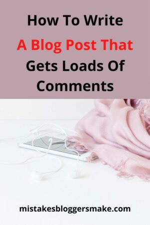 How-To-Write-A-Post-That-Gets-Loads-Of-Comments