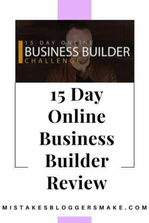 is-the-15-day-online-business-builder-challenge-a-good-program