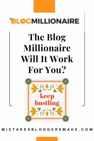 The Blog Millionaire Will It Work For You