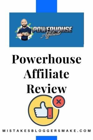 powerhouse affiliates review