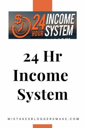 24 hr income system review