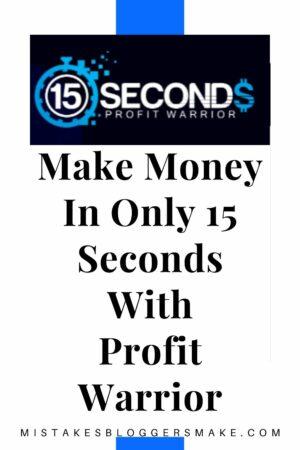 15 seconds profit warrior