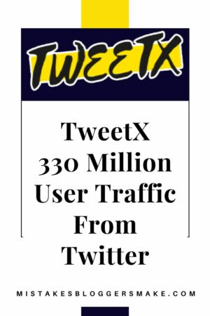 TweetX Can You Get 330 Million Users From Twitter