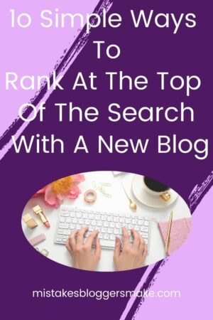 10 Simple Ways To Rank Number 1 On Google With A New Blog