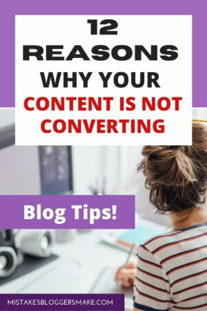 12 Reasons Why Your Content Is Not Converting