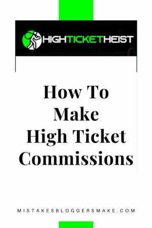 How to make high ticket commissions