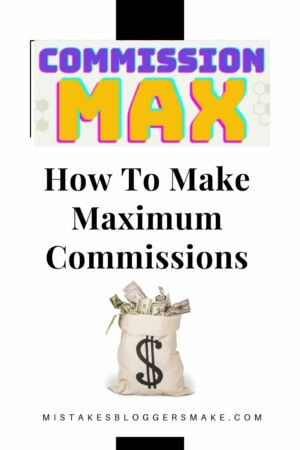 How To Make Maximum Commissions