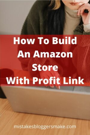 How To Build An Amazon Store With Profit Link
