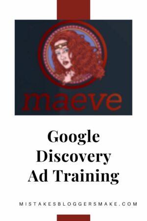 Maeve Google Discovery Ad Training