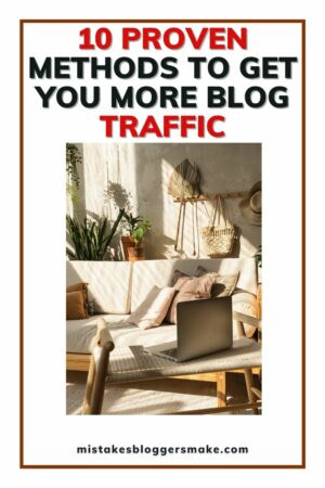 10 Proven Methods To get More Traffic To Your Blog