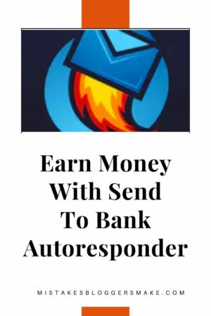 Earn Money With Send To Bank Autoresponder