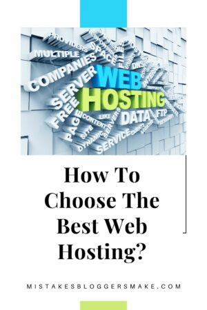How To Choose The Best Web Hosting For Your Blog