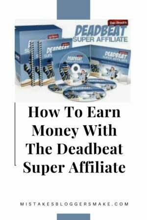 How To Earn Money With The Deadbeat Super Affiliate