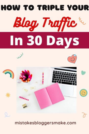 How To Triple Your Blog Traffic In 30 Days