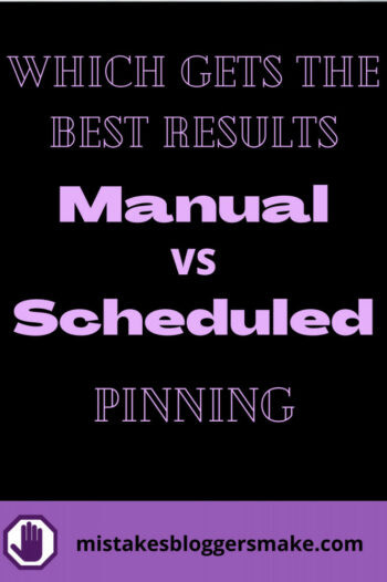 which-gets-the-best-results-manual-vs-scheduled-pinning