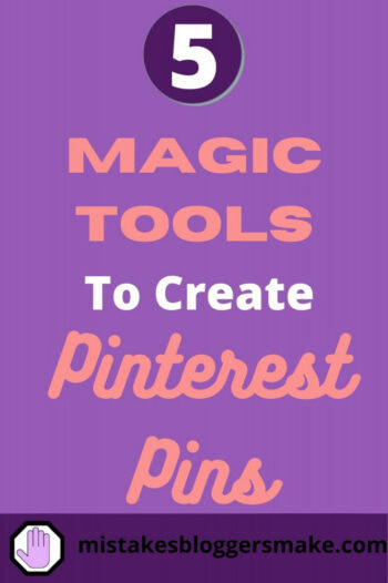 5-magic-tools-for-creating-pinterest pins-