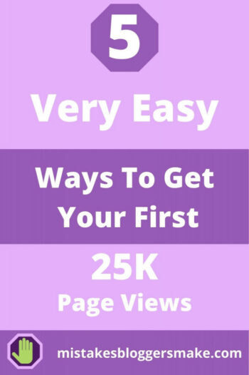 5-very-easy-ways-to-get-your-first-25k-page-views