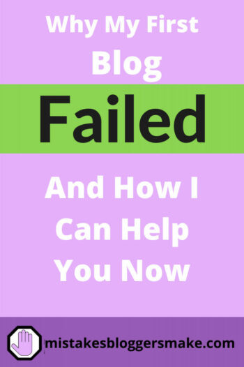 Why-my-first-blog-failed-and-how-i-can-help-you-now-